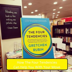 How Gretchen Rubin's Four Tendencies Impacts Your Move. The Art of Happy Moving. www.artofhappymoving.com